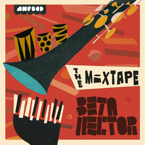 No.20 Beta Hector Mixtape